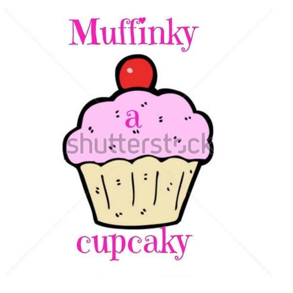 muffinky a cupcaky